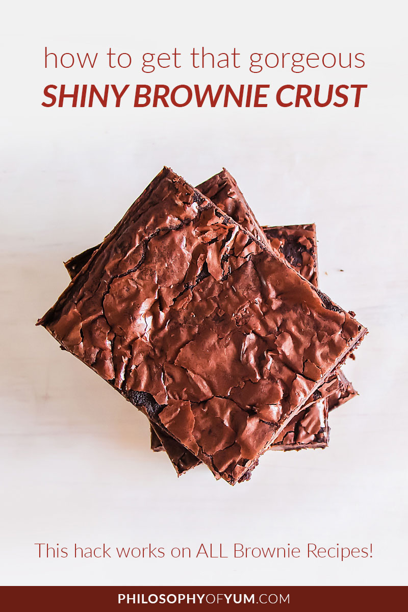 Shiny Brownie Crust! An incredible baking hack! Best part - this baking tip gives you a shiny crust on ANY brownie recipe! Click through to learn how to create a shiny, paper thin crust on your brownies. #homebaking #bakingtips #baking #brownies #chocolatebrownies