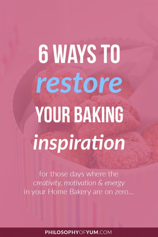 """Feeling a bit """"meh"""" in your Home Bakery? Struggling to be creative or find your once bubbling passion for baking? Click through to read my 6 FUN Tips for restoring your baking inspiration :) #homebaking #creativitytips #homebakery #cakebusiness"""