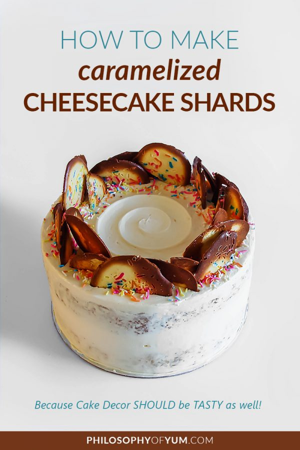 The most DELICIOUS cake decorating trend is on the rise! Caramelized cheesecake shards are easy cake decorations to make and taste AMAZING! Click through for the recipe and tips. #cakedecorating #cakedecoratingideas #cakedecoratingtips