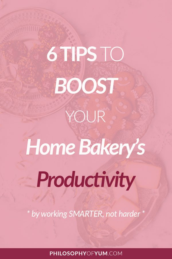 Hard work does not necessarily equal productivity! Discover 6 amazing tips to BOOST your Home Bakery Business's productivity by working SMARTER, not harder. Click through to get the tips! #homebakery #bakingbusiness #cakebusiness #bakefromhome