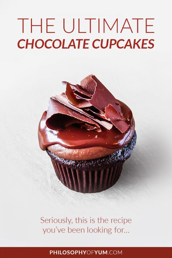 Are you a total Chocolate Cupcake Snob? Well, so am I. It HAS to be super moist, ridiculously chocolate-y, not too sweet and packed with flavour! This is the ultimate chocolate cupcake recipe - seriously. It's the one you've been looking for. #chocolatecupcakes #bestchocolatecupcakes #chocolatecupcakerecipe