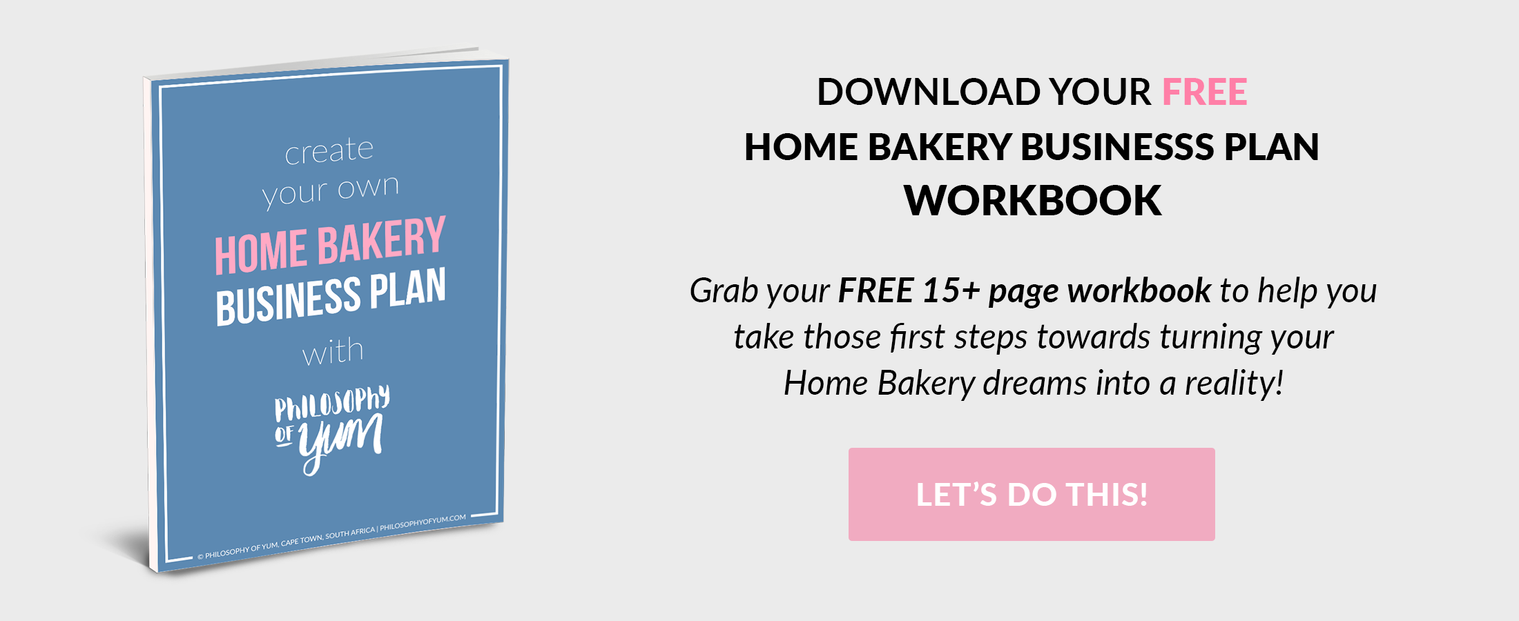 How to Create a Home Bakery Business Plan (Workbook Included!)