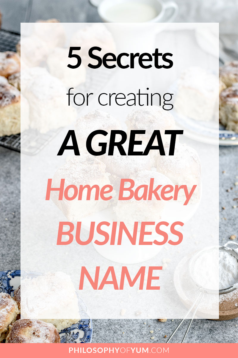 Want YOUR Home Bakery Business Name to stand out in the crowd? Struggling to choose the perfect name for your baking business? This is the post you've been looking for :) Discover the 5 secrets for creating a GREAT Home Bakery Business Name. Click through to read it now! #homebakery #cakebusiness #cupcakebusiness #bakingbusiness