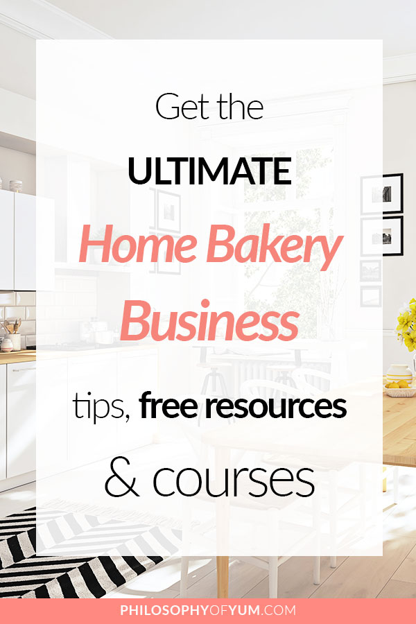 Want to start selling your delicious baked goods from home? THIS is how you do it... Get the ultimate Home Bakery Business tips, free resources & courses! #homebakery #homebaking #cakebusiness #baking
