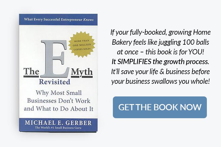 books for home bakery business owners - the e-myth revisited by Michael Gerber