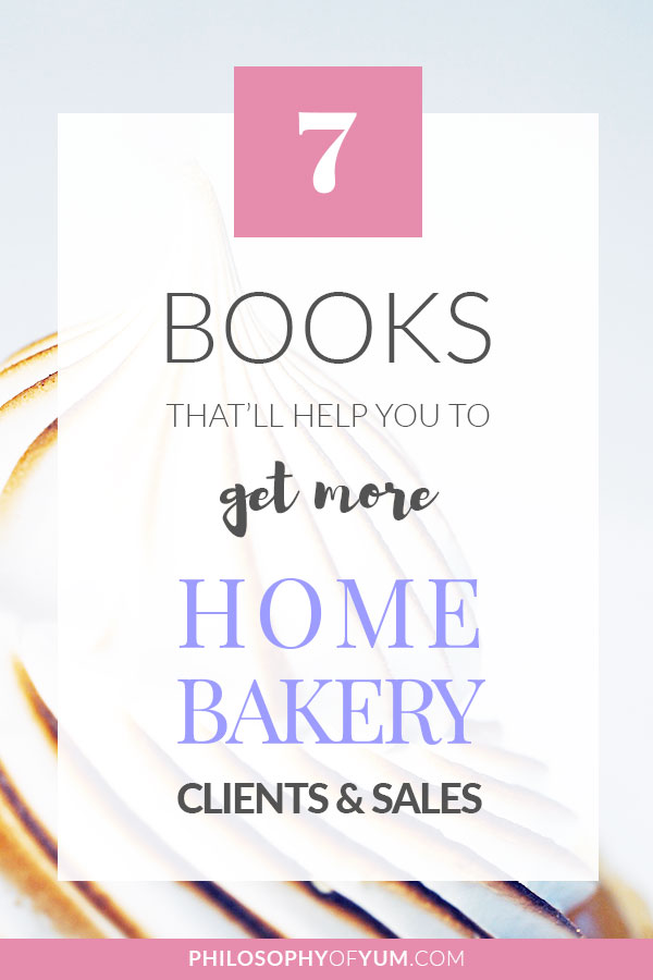 Struggling to get home bakery clients & sales? Books are THE easiest, cheapest way to grow your baking business! I know reading seems boring - I mean, hate reading - but being successful sure isn't boring! Click through to learn about the books that transformed my home bakery into a fully booked success! #baking #homebakery #bakingbusiness #cakebusiness