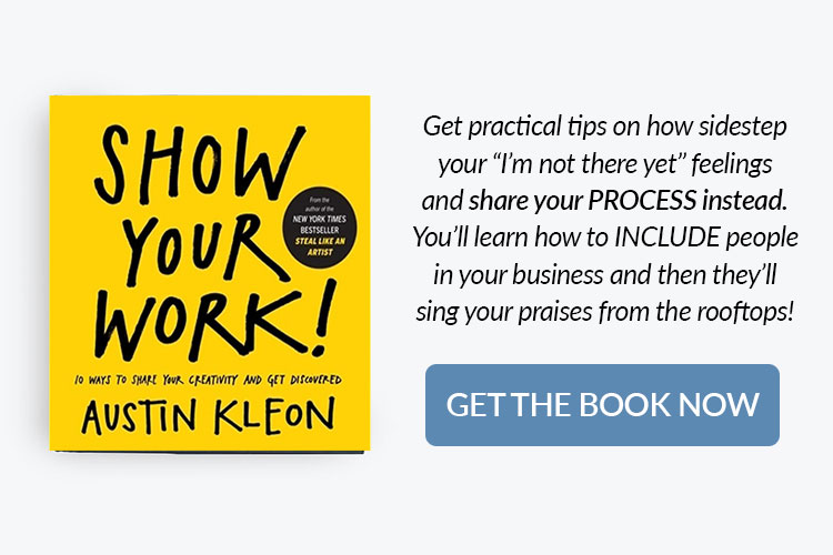 books for home bakery business owners - show your work by Austin Kleon