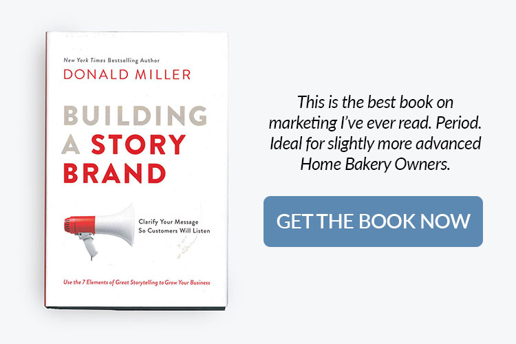 books for home bakery business owners - building a story brand by Donald Miller