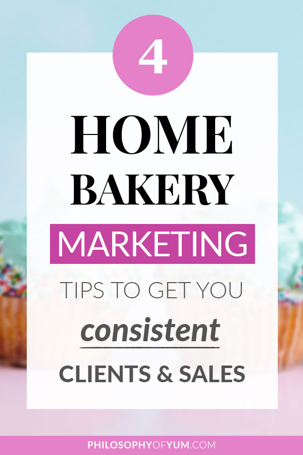 Struggling to get consistent Home Bakery clients & sales? You bake your heart out and know for a fact you've got great bakes, so WHY aren't people buying? Truth is, if you're struggling to get sales, you've got a MARKETING problem. In this post you'll learn the 4 Essentials of REAL Home Bakery Marketing that every home bakery business owner needs to know. This is your marketing survival kit! #baking #homebaking #homebakery #bakingbusiness